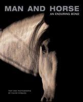 Man and horses : an enduring bond