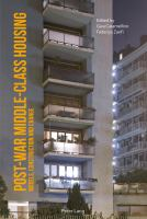 Post-war middle-class housing : models, construction and change