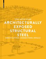 Architecturally exposed structural steel : specifications/ connections/ details