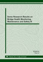 Some research results on bridge health monitoring, maintenance and safety III [electronic resource] : special topic volume with invited peer reviewed papers only