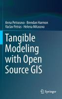 Tangible modeling with open source gis.