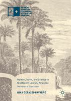 Women, travel, and science in nineteenth-century Americas : the politics of observation /