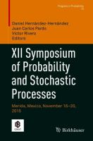 XII Symposium of Probability and Stochastic Processes : Merida, Mexico, November 16--20, 2015 /