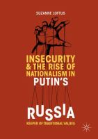 Insecurity & the rise of nationalism in Putin's Russia : keeper of traditional values /