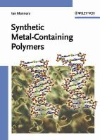 Synthetic metal-containing polymers [electronic resource]