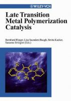 Late transition metal polymerization catalysis [electronic resource]