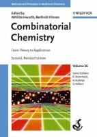 Combinatorial chemistry [electronic resource] : from theory to application