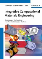 Integrative computational materials engineering [electronic resource] : concepts and applications of a modular simulation platform