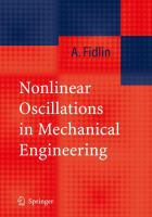Nonlinear oscillations in mechanical engineering [electronic resource]