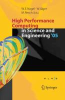 High performance computing in science and engineering '05 [electronic resource] : transactions of the High Performance Computing Center, Stuttgart (HLRS) 2005