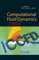 Computational fluid dynamics 2004 [electronic resource] : proceedings of the Third International Conference on Computational Fluid Dynamics, ICCFD3, Toronto, 12-16 July 2004
