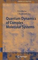 Quantum dynamics of complex molecular systems [electronic resource]