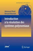 Introduction a la résolution des systèmes polynomiaux [electronic resource]