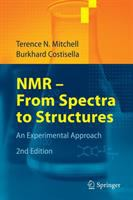 NMR--from spectra to structures [electronic resource] : an experimental approach