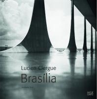 Lucien Clergue : Brasília