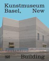 Kunstmuseum Basel, new building