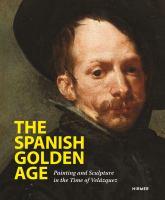 El siglo de oro : the age of Velázquez cover