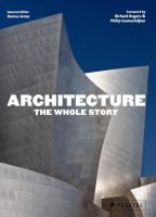 Architecture : the whole story