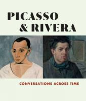 Picasso Rivera : conversations across time cover