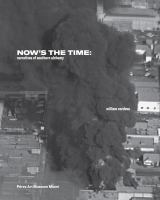 Now's the time : narratives of southern alchemy /