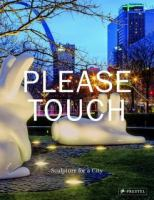Please touch : sculpture for a city cover