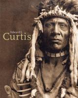 Edward Sheriff Curtis, 1868-1952
