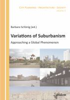 Variations of suburbanism : approaching a global phenomenon
