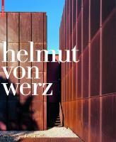 Helmut von Werz : ein architektenleben/an architect's life, 1912-1990