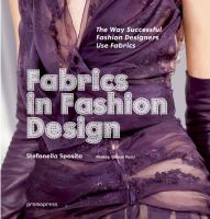 Fabrics in fashion design : the way successful fashion designers use fabrics