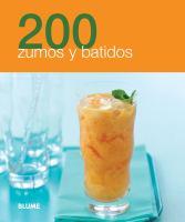 200 zumos y batidos / [traducción, Amy Sheridan]