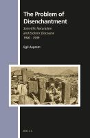 The problem of disenchantment : scientific naturalism and esoteric discourse, 1900-1939