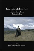 From hobbits to Hollywood [electronic resource] : essays on Peter Jackson's Lord of the rings