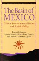 The Basin of Mexico [electronic resource] : critical environmental issues and sustainability