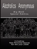Alcoholics Anonymous big book : including : personal stories for the year 2008