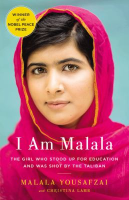Cover Image for I Am Malala: The Girl Who Stood Up for Education and Was Shot by the Taliban  by Malala Yousafzai