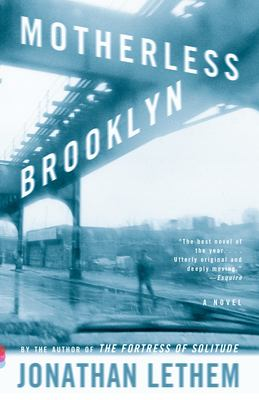 Cover Image for Motherless Brooklyn by Jonathan Lethem