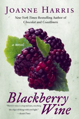 Cover art for Blackberry Wine: A Novel