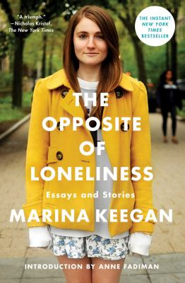 Cover Image for The Opposite of Loneliness by Marina Keegan
