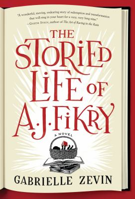 Cover Image for The Storied Life of A.J. Fikry  by Gabrielle Zevin