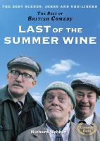 Last of the summer wine : the best scenes, jokes and one-liners