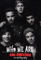 One Direction  : who we are : our autobiography.