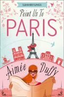 Point us to paris summer flings series, book 3.