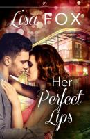 Her perfect lips harperimpulse contemporary romance (a novella).