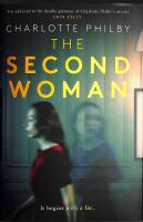 Title: The second woman Author:Philby, Charlotte