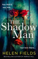 Title: The shadow man Author:Fields, Helen