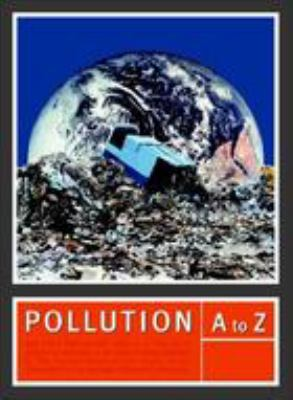 Book cover for Pollution a to z [electronic resource] / Richard M. Stapleton, editor in chief