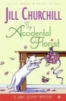 The accidental florist : a Jane Jeffry mystery