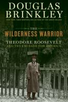 The Wilderness Warrior