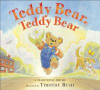 Teddy Bear, Teddy Bear: A Traditional Rhyme