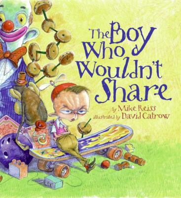 Cover Art for The boy who wouldn't share 